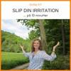 Givslip Kit Slip Din Irritation På 10 Minutter Mp3
