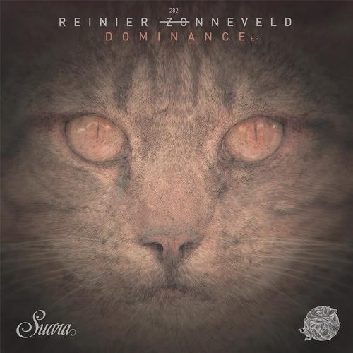 Reinier Zonneveld - Dominance (Original Mix) [SUARA]