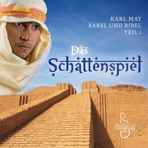 Karl May - Babel und Bibel I: Das Schattenspiel (Hörspiel komplett)