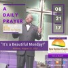 Monday, August 21, 2017, A Daily Prayer With Bishop Crudup