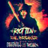 Riot Ten feat. Rico Act - Rail Breaker (Bryzkell Remix)