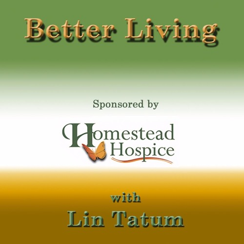 Better Living - Joan Giblin - 08/20/17