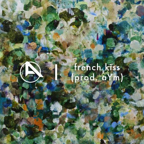 french kiss (prod. aYm)