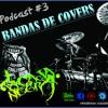 La Caja Negra / Podcast #3 / Bandas De Covers