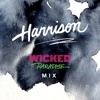 Wicked Paradise Exclusive Mix - ❀ HARRISON ❀