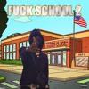 FUCK SCHOOL PT.2 (Prod. GYPTXVN)