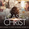 """The Case For Christ Part 2 """"The Unexpected Adventure"""""""