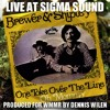 Brewer & Shipley Live: One Toke Over the Line
