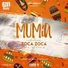 Múmia Feat. Zoca Zoca (prod. Dj AkaM)