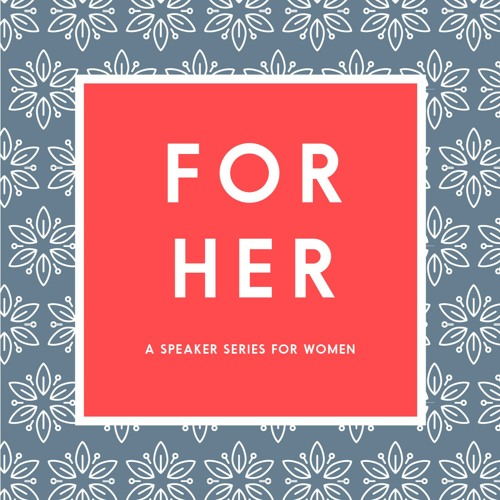 For Her - 2017