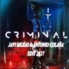 Natti Natasha Ft. Ozuna - Criminal (Javi Mejias & Antonio Colaña 2017 Edit)