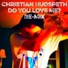 Do You Love Me? (Remix)