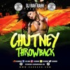 DJ RaH RahH - Chutney Throwback mp3