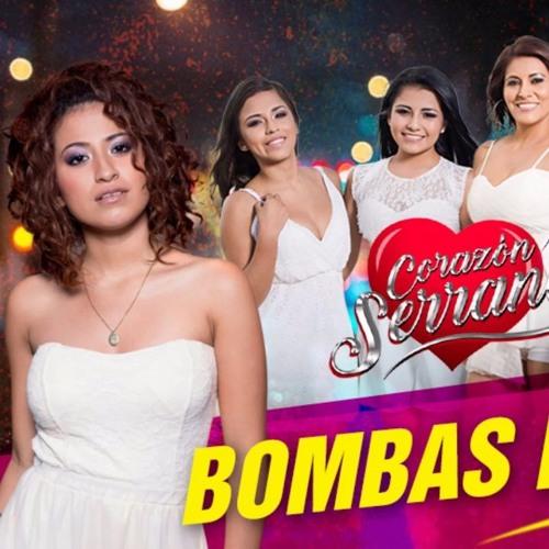 123 - Mix Bombas - Corazon Serrano (By.DjLuisZavaleta2017)