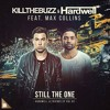 Hardwell & Kill The Buzz - Still The One (Preview)