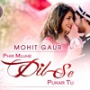 new hindi songs 2016 %e2%9d%a4 phir mujhe dil se pukar tu mohit gaur %e2%9d%a4 valentines day %e2%9d%a4 latest songs 2017