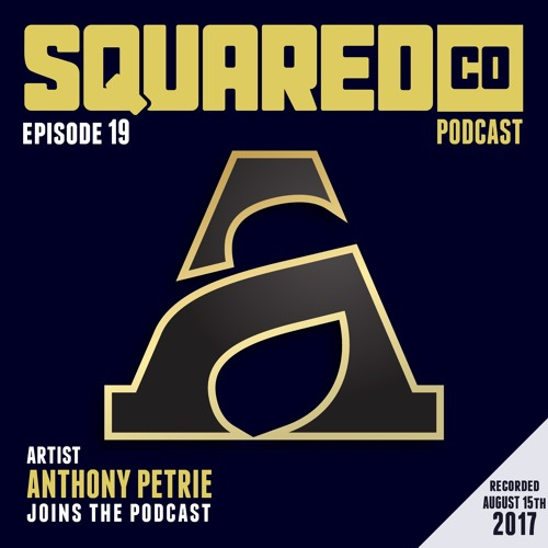 Episode 19 with Anthony Petrie