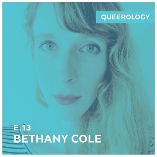Episode 13 - Bethany Cole