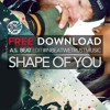 Ed Sheeran - Shape Of You (A.S. Beat Edit) ☆FREE DOWNLOAD! [22.AUG.2017]