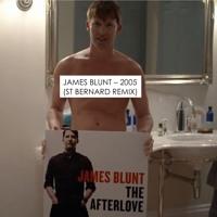 James Blunt - 2005 (St Bernard Remix)