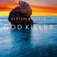 Alston & Ozone - God Killer