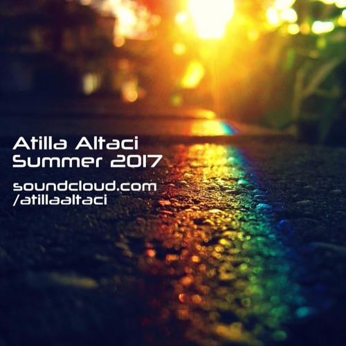 Atilla Altaci - Summer 2017