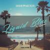 Sasha Vector - Liquid Blue (The Summer)(Original Mix)[FREE DOWNLOAD]