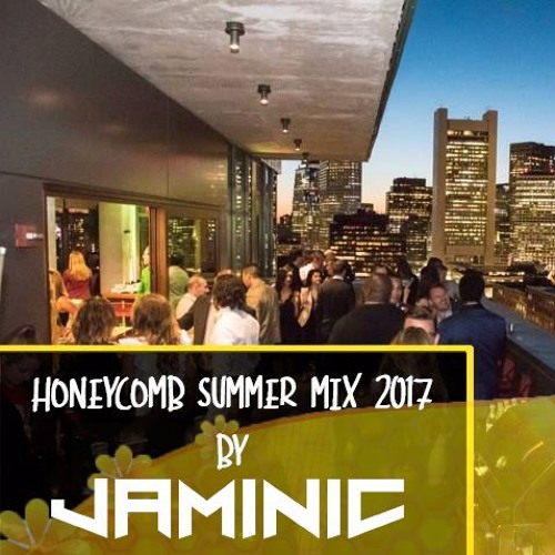 JAMINIC - HoneyComb Summer Mix 2017