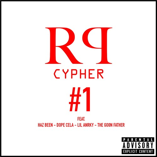 Rogue Production Cypher #1 - FEAT> Haz Been x Dope Cela x Lil Anrky x The Go0n Father