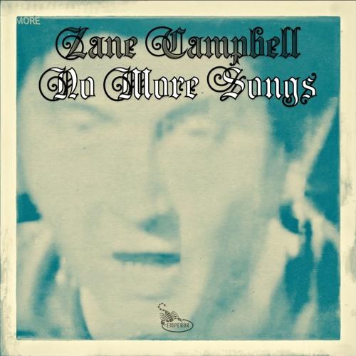 Zane Campbell - No More Songs