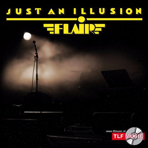 Just An Illusion - FLAIR