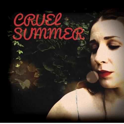 Cruel Summer (Cover)