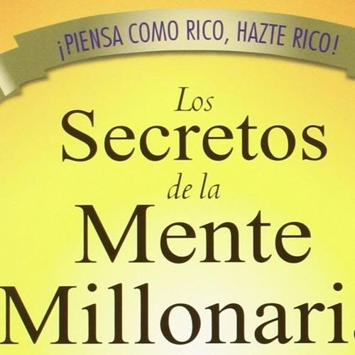 Los Secretos De La Mente Millonaria T Harv Eker Audiolibro Completo Ext 296 By Movimientolatino