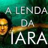 Lenda Da Iara - Folclore Brasileiro