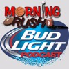 Bud Light Morning Rush Full Podcast