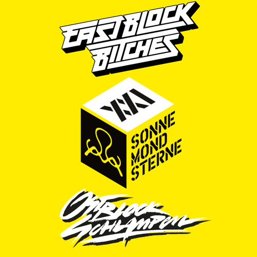 SONNE MOND STERNE XXI 2017 - OSTBLOCK$CHLAMPEN (EASTBLOCK BlTCHES)