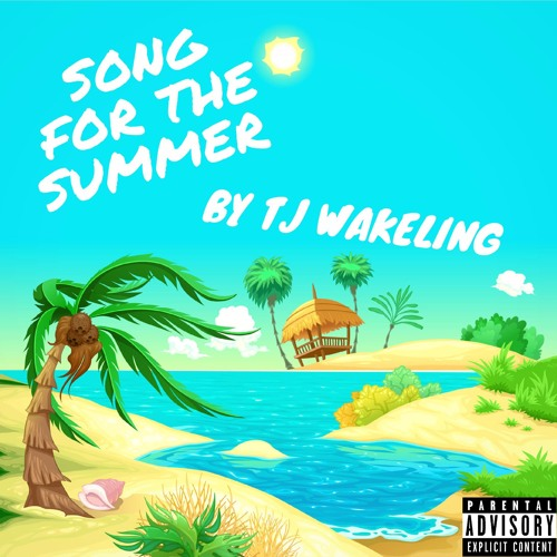 Song For The Summer