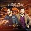 Diego E Arnaldo Part. Naiara Azevedo - Te Assumo (Lançamento 2017)