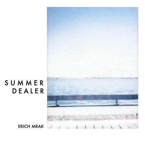 Summer Dealer - Erich Mrak
