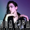 Dua Lipa - New Rules (Acoustic)
