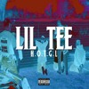 Lil Tee 300 - H.O.T.G.L.