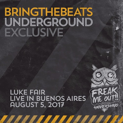 Luke Fair live at Freak Me Out, Bahrein Buenos Aires - August 5, 2017