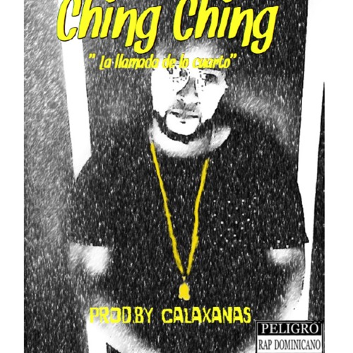 Ching Ching (Feat. KB Flow)Prod. by CALAXANAS