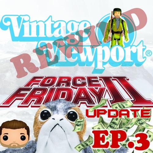 Vintage Viewport Rewind | Force Friday II Update