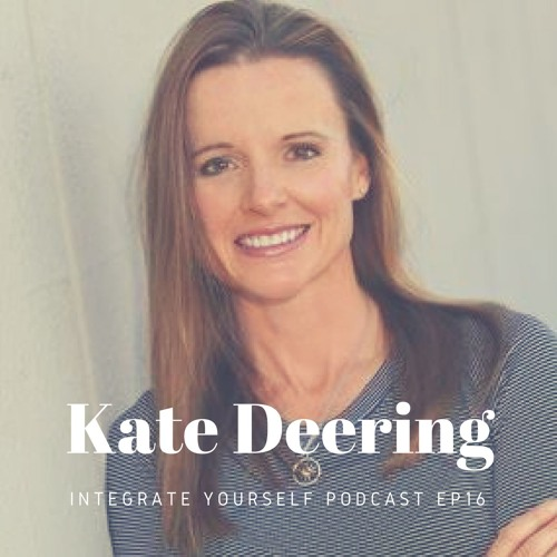 EP16 - Kate Deering - How To Heal Your Metabolism