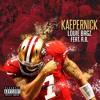 Kaepernick - ft. A.B. (Prod. By T975 & Nestle Beats)