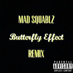 Butterfly Effect Remix