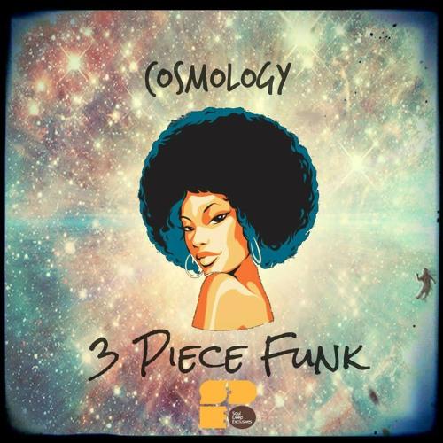 Cosmology - 3 Piece Funk