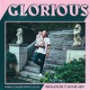 Macklemore Ft Skylar Grey Glorious Komes And Jolyon Petch Mix Free D L Mp3
