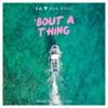 SA - Bout a Thing (feat. Ava King)